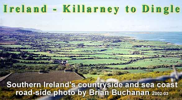 Southern Ireland countryside between Killarney and Dingle, from a roadside vantage point